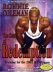 Ronnie Coleman - The Cost of Redemption